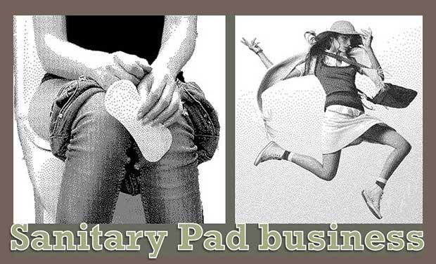 Sanitary pad Business Plan. सेनेटरी पैड बनाने का बिजनेस कैसे शुरू करें।