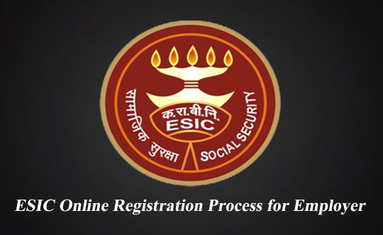 ESIC Online Registration Process for Employer