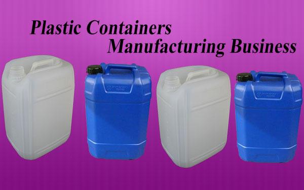 प्लास्टिक कंटेनर निर्माण बिजनेस. Plastic Containers Manufacturing Business