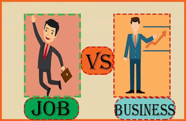 नौकरी एवं बिजनेस में 15 बड़े अंतर. Difference Between Job and Business.