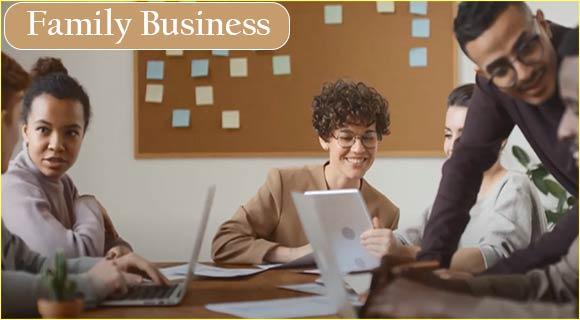 Family Business क्या है। फायदे,कठिनाइयाँ,तत्व और  ध्यान देने योग्य बातें।